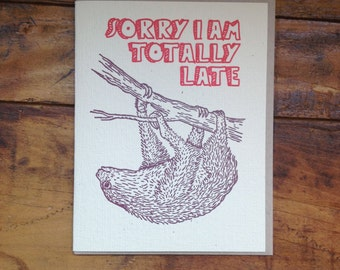 sloth sorry late belated letterpress card blank recycled paper hand printed