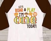 zoo / jungle theme First 1st birthday shirt - let's roar and play i'm one today lion tiger giraffe elephant alligator raglan birthday shirt