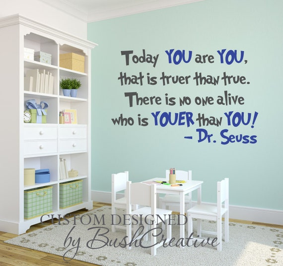 Vinyl Wall Decal: Dr Seuss You Are You 030