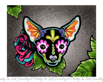 Day of the Dead Chihuahua in Black - Sugar Skull Dog Art Print 8 x 10 - Prints for Pits Rescue Donation