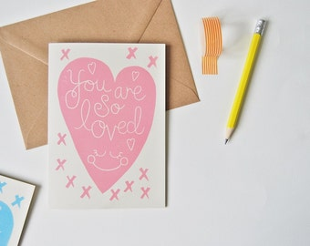 You Are So Loved - Card