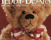 Making Teddy Bears, Celebrating 100 Years by Paige Gilchrist