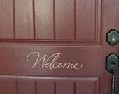 Welcome decal, vinyl door decal, welcome door decals, welcome vinyl decals, porch decals, front door sayings, vinyl lettering (W01313)