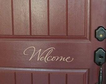 Welcome decal, vinyl door decal, welcome door decals, welcome vinyl decals, porch decals, front door sayings, vinyl lettering (PC1313)