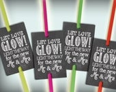Glow Stick Tags Chalkboard Printable Glow Stick Send Off Tags PDF DIY Instant Download Let Love Glow Rustic Shabby Chic Woodland