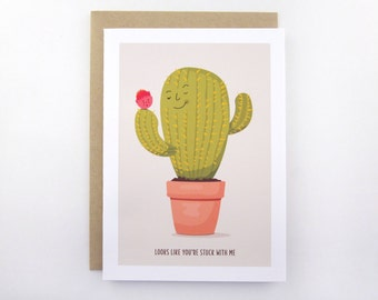 Looks Like You're Stuck With Me - Funny Cactus Card