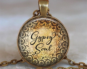 Gypsy Soul necklace, Gypsy Soul pendant, Gypsy necklace, Gypsy pendant, Gypsy jewelry, boho necklace, Bohemian key chain key fob