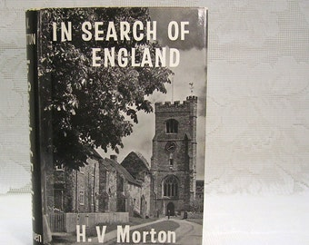 In Search of England - by H V Morton - 1927 - Classic Travel Guide