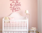 Nursery decor, Though she be but little wall decal, hand lettered typographic decal, she is fierce gold decal