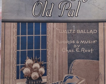1932 I'll Never Forget You Old Pal Chas E Roat Song Book Sheet Music