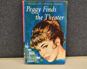 Peggy Finds the Theater, Virginia Hughes, 1962