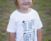 I'm Going To Be A Big Brother Arrows Kids T Shirt - Pregnancy Announcement Shirt - Kids Clothes - Boys Clothing - Tops American Apparel