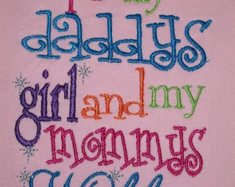 Daddy's Girl, Mommy's World Embroidered Shirt or bodysuit