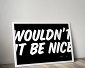 Wouldn't It Be Nice Typographic Giclée Poster Beach Boys Brian Wilson