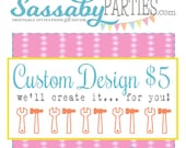Sassaby Custom Design Fee