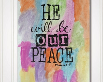 Art Print - Micah 5:5 - He Will Be Our Peace