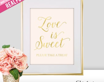 Love is Sweet Wedding Sign - Gold Wedding Dessert Table Sign - Wedding Signs - Gold Wedding Sign - Love is Sweet Take a Treat (FS2)