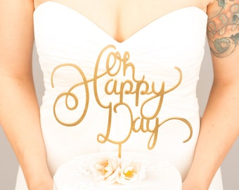 Wedding Cake Topper - Oh Happy Day