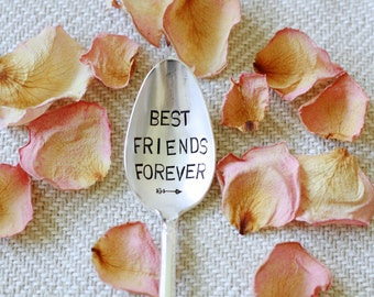 Best Friends Forever. Stamped Spoon - Gift for your best friend - Going Away Gift - the perfect give for your friend