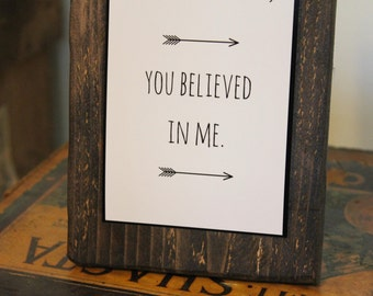"Thank You Quote Sign - Rustic Decor - Appreciation Gift - ""BELIEVE"""