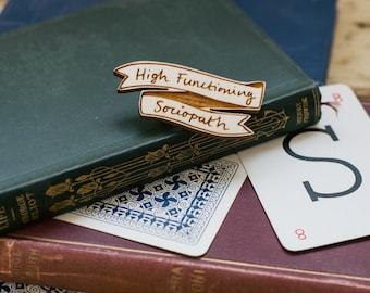 Sherlock Brooch - High Functioning Sociopath