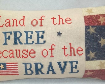 Land Of The Free Because Of The Brave Cross Stitch Mini Pillow Make To Order