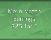 Mix n match - multibuy earrings - bundle earrings - 2 pairs earrings - earrings offer - earrings special - 2 for 25 - offer - multibuy sale