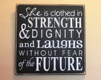 She is Clothed in Strength & Dignity ~ Proverbs 31 ~ Black Chalk paint ~ 12 x 12 ~ Christian Typography ~ Scripture Art~ Wooden Painted Sign