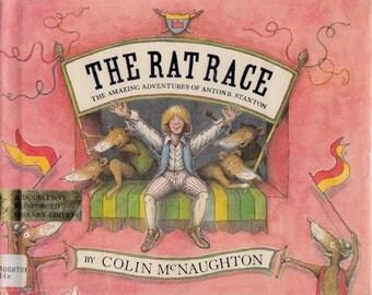 The Rat Race: The Amazing Adventures of Anton B. Stanton by Colin McNaughton