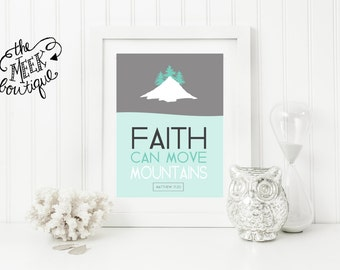 INSTANT DOWNLOAD, Faith Can Move Mountains, Matthew, Scripture, No. 573