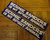 "Bernie Sanders is my Spirit Animal. Set of Two 1.5"" x 8.5"" Bumper Stickers. Democrat. Bernie for President 2016. Auto Decal. US Election."