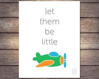 8x10 Let Them Be Little print - plane