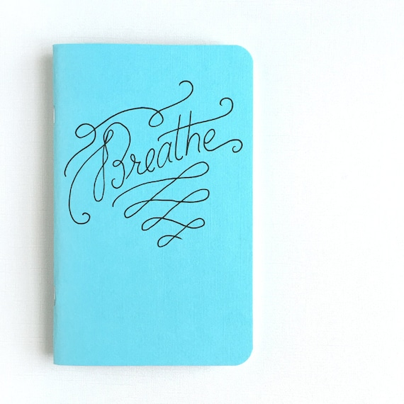 Breathe. - Motivational Notebooks and Journals that will inspire you // The PumpUp Blog