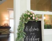 PRINTABLE Welcome to our Wedding Chalkboard Sign - Instant Download - Beautiful Calligraphy, Faux Chalkboard, Handwriting, Wedding Decor