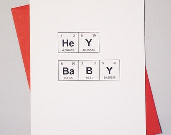 "Periodic Table of the Elements Valentine's Day ""HeY BaBY"" Geek Pick Up Line Card / Chemistry Valentine's Day Card / Nerd Love Card"