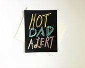 Hot Dad Alert Single Card: Blank Inside