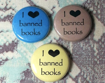 I Heart Banned Books Pinback Button or Magnet