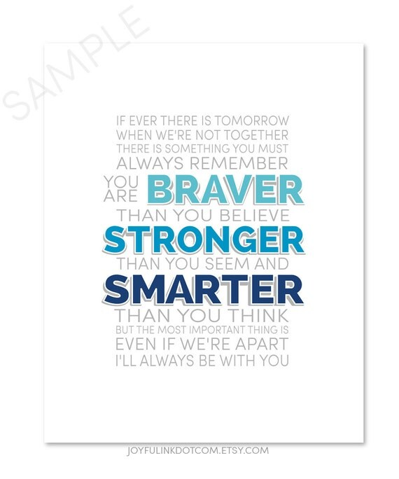 Winnie The Pooh Quote If Ever There Is A Tomorrow: Art PRINT Winnie The Pooh Quote A A Milne You Are Braver
