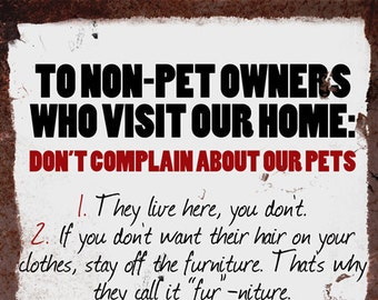 Vintage Metal Wall Sign - Non Pet Owners (Funny00059)