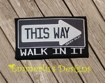 This is the Way Walk in It Vacation Bible School (VBS) Embroidered/Applique Shirt
