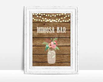 Rustic Mimosa Bar Sign Printable, Wedding Sign, Wedding Mimosa Bar Sign, Mimosa Bar Table Sign, Rustic Shower Table Sign, Printable Mimosa