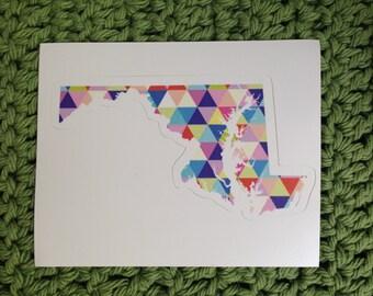 Vinyl Sticker - Maryland - Colorful Hipster Geometric Triangles  - Laptop Sticker - Bumper sticker - Baltimore - Stocking Stuffers