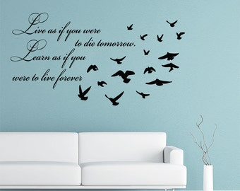Wall Decal Quote Vinyl Sticker Decal Art Home Decor Mural Decals Quotes Live As If You Were To Birds Decal Bedroom Wall Decor MS383