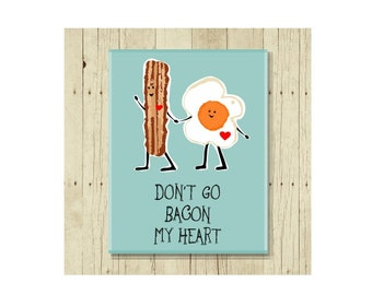 Don't Go Bacon My Heart Magnet, Funny Magent, Refrigerator Magnet, Cute Fridge Magnet, Gifts Under 10, Small Gift, Bacon Art, Bacon and Eggs