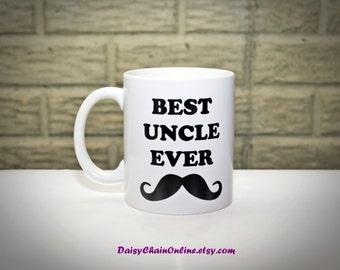 Best Uncle Ever - Best Aunt Ever Coffee Mug - Personalized Mug - Aunt Gift Uncle Gift - Unique Coffee Mugs - Gifts for Uncle, Gifts for Aunt