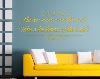 Mirror Mirror On The Wall Whou0027s The Fairest Of Them All Vinyl Wall Decal  Sticker Snow Part 21