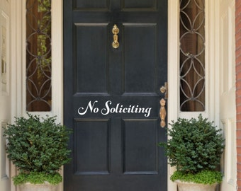 No Soliciting Door Decal No Soliciting Vinyl Front Door Vinyl Decal No Soliciting Decal Door Decal No Soliciting Door Sticker