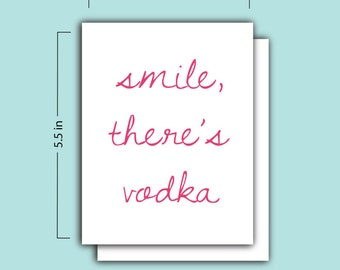 Smile, There's Vodka Card