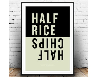 "Half Rice Half Chips  8 1/2"" x 11"" A4 Print Typography print, word poster, wall art, print, fine art print, kitchen decor quote print"