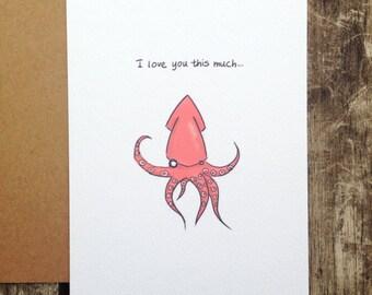 Squid. funny love card. love. handmade card illustration